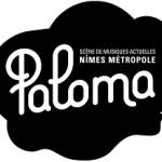 Paloma, Scène de Musiques Actuelles de Nîmes Métropole